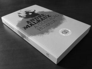 Recensão crítica do livro A Condição Humana, da autoria do escritor francês André Malraux, reeditado pela Livros do Brasil em 2015 | INTRO