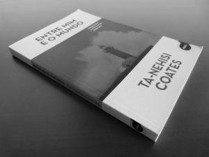 Recensão do livro Entre Mim e o Mundo, escrito pelo norte americano Ta-Nahesi Coates e publicado em Portugal pela Ítaca em 2016 | INTRO