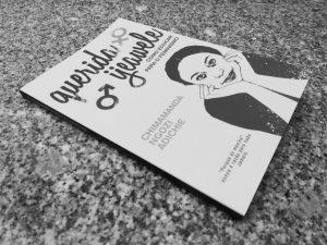 Crítica ao livro Querida Ijeawele (Como Educar Para o Feminismo) - Chimamanda Ngozi Adichie (D. Quixote, 2018)