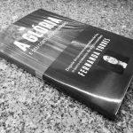 A Glória e seu Cortejo de Horrores – Fernanda Torres (Companhia das Letras, 2017)