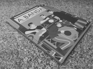 Crítica do livro A Banda, baseado no tema homónimo de Chico Buarque e com ilustrações de Nádia e Tiago Albuquerque, editado pela Alfaguara em 2017 | INTRO