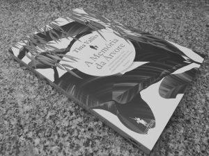 """Recensão do romance """"A Memória da Árvore"""", escrito pela catalã Tina Vallés e publicado em Portugal pela editora Dom Quixote em 2018   INTRO"""