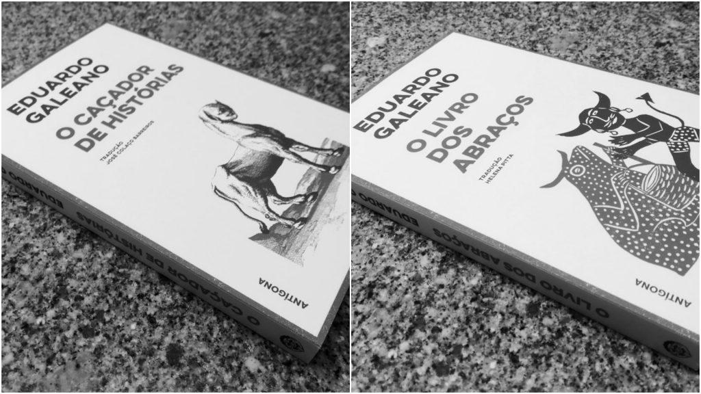 Recensão dos livros O Caçador de Histórias/O Livro dos Abraços, escritos por Eduardo Galeano, com edição da Antígona | INTRO