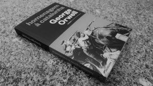 """Crítica do livro """"Homenagem à Catalunha"""", escrito pelo jornalista e autor George Orwell e publicado em Portugal pela Antígona em 2019   INTRO"""