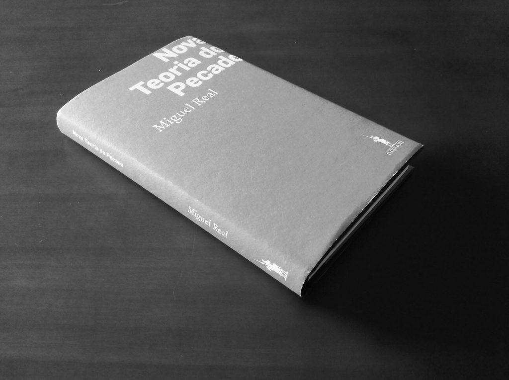 Nova Teoria do Pecado – Miguel Real (D. Quixote)