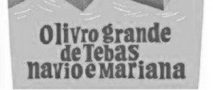 O Livro Grande de Tebas Navio e Mariana (Porto Editora, 2017)