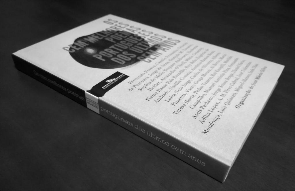 """Recensão do livro """"Os cem melhores poemas portugueses dos últimos cem anos"""", de vários autores, com seleccção de José Mário Silva e edição da Companhia das Letras em 2018   INTRO"""