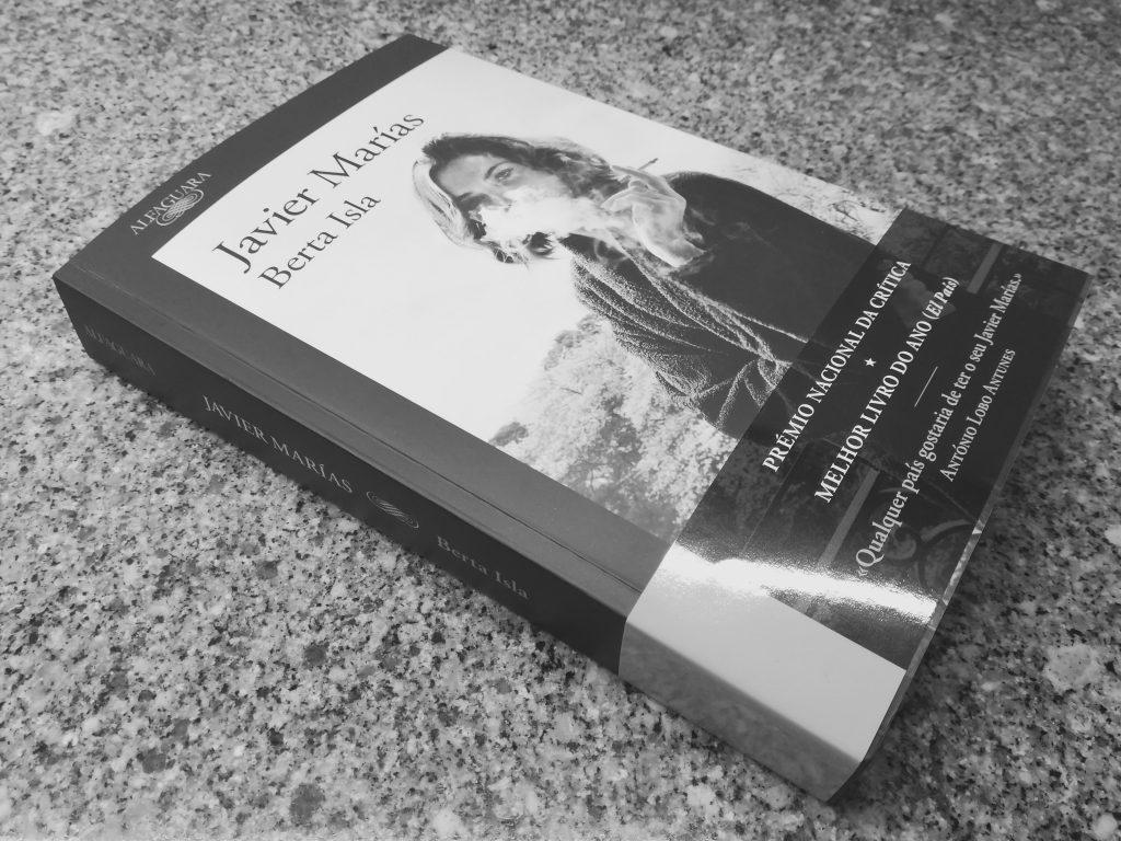 Recensão do livro Berta Isla, escrito pelo autor espanhol Javier Marías e publicado em Portugal pela Alfaguara em 2018 | INTRO
