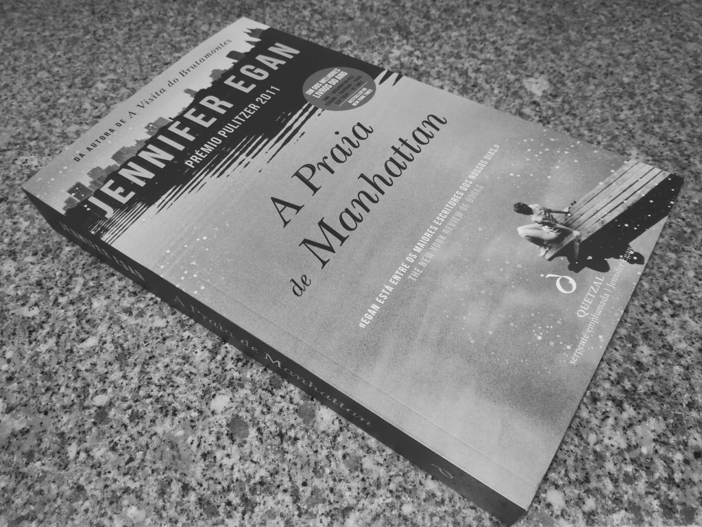 """Recensão do segundo romance de Jennifer Egan, chamado """"A Praia de Manhattan"""", editado pela Quetzal em 2018   INTRO"""