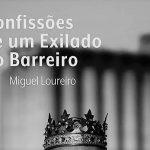 Confissões de Um Exilado no Barreiro – Miguel Loureiro (Douda Correria, 2017)