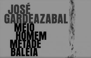 Crítica do livro Meio Homem Metade Baleia de José Gardeazabal, editado pela Companhia das Letras em 2018) | INTRO