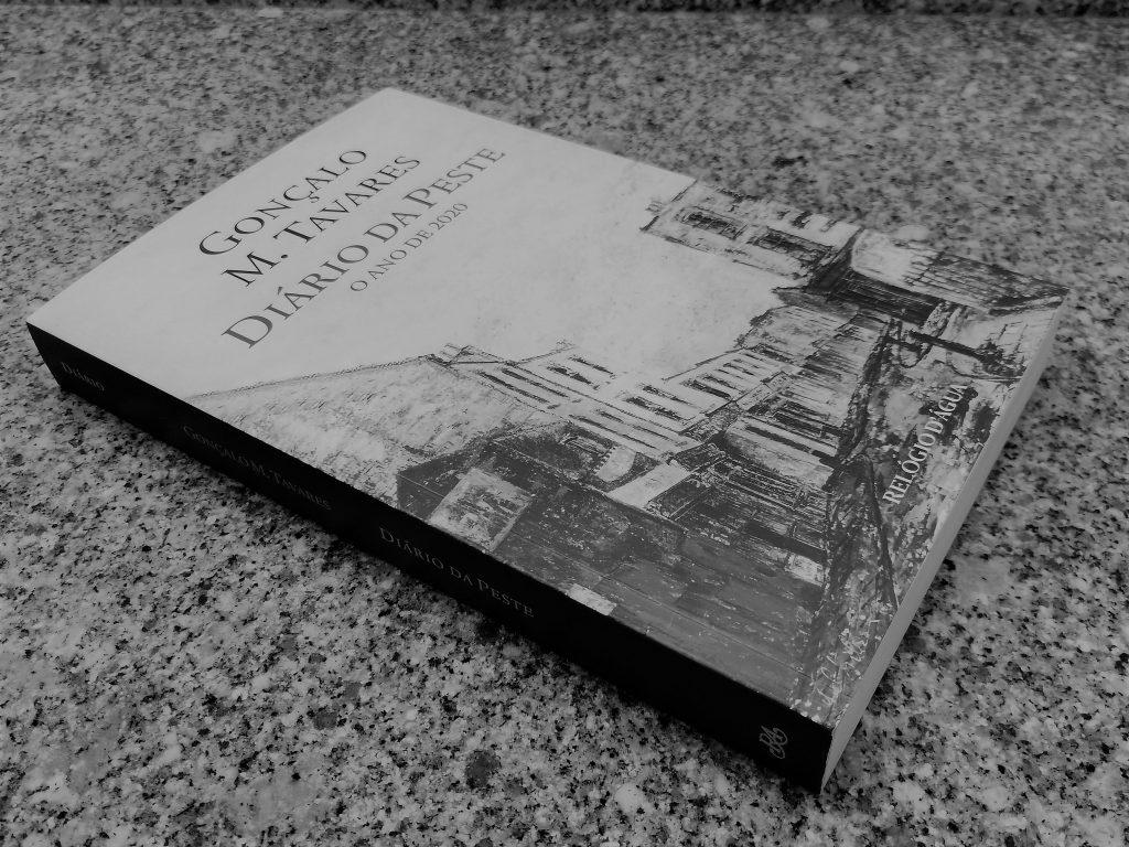 """Recensão do livro """"Diário da Peste - O Ano de 2020"""" de Gonçalo M. Tavares editado pela Relógio d´Água em 2021)   INTRO"""